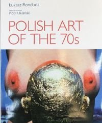 POLISH ART OF THE 70s