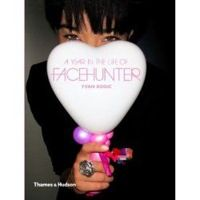 A Year in the Life of FaceHunter (egzemplarz podpisany, Bookoff seria 1/10)