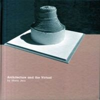 Architecture and the Virtual