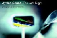 Ayrton Senna: The Last Night