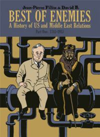 Best of Enemies vol.1: 1783-1953: A History of US and Middle East Relations
