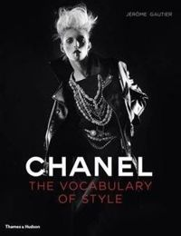 Chanel: The Vocabulary of Style: A Vocabulary of Style