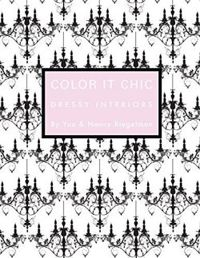 Color it Chic: Dressy Interiors: By You & Nancy Riegelman