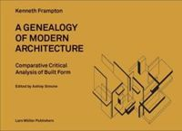 GENEALOGY OF MODERN ARCHITECTURE