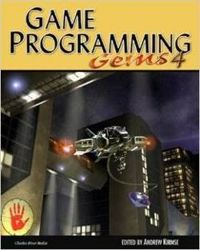 Game Programming Gems 4: v. 4 (Game Programming Gems (W/CD))