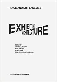 Place and Dispacement Exhibiting Architecture