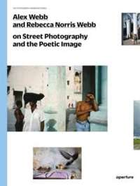 Street Photography and the Poetic Image