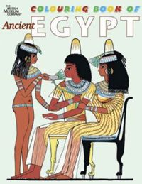 The British Museum Colouring Book of Ancient Egypt
