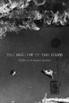 The Hollow of the Hand: Reader's Edition