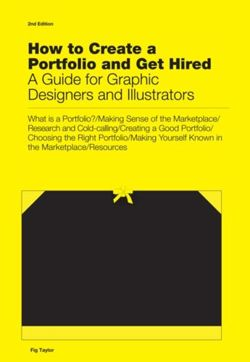How to Create a Portfolio & Get Hired: A Guide for Graphic Designers &  Illustrators