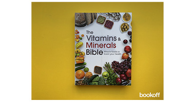 THE VITAMINS MINERALS BIBLE
