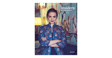 INSIDERS & COMPANY : THE NEW ARTISANS OF INTERIOR DESIGN