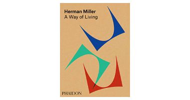HERMAN MILLER : A WAY OF LIVING
