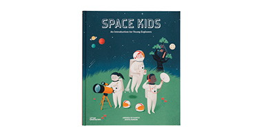 SPACE KIDS: AN INTRODUCTION FOR YOUNG EXPLORERS