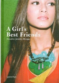 A Girl's Best Friends: Creative Jewelry Design