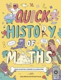 A Quick History of Maths : From Counting Cavemen to Big Data