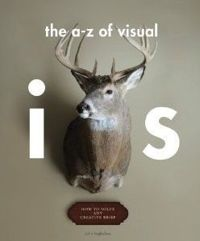 A-Z of Visual Ideas: How to Solve a Creative Brief
