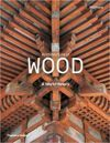 Architecture in Wood A World History