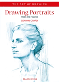 Art of Drawing: Drawing Portraits Faces and Figures