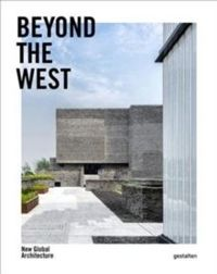 Beyond the West : New Global Architecture