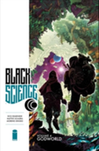 Black Science Volume 4 Godworld
