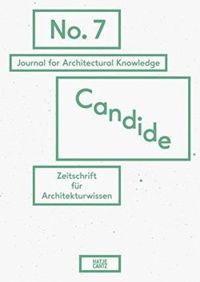 Candide. Journal for Architectural Knowledge: No. 7