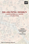 De-signing Design Cartographies of Theory and Practice