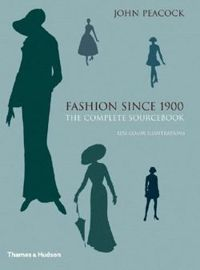 Fashion Since 1900: A Complete Sourcebook