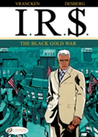 IR$ The Black Gold War