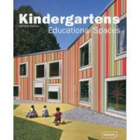 Kindergartens: Educational Spaces