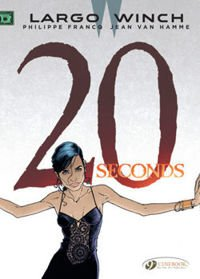 Largo Winch:  20 Seconds
