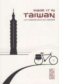 Made it in Taiwan by Artur Gorzelak