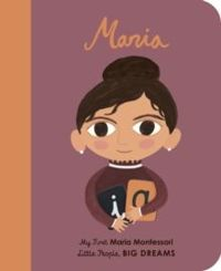 Maria Montessori : My First Maria Montessori