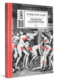 Marquis de Sade: 100 Erotic Illustrations English Edition