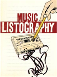 Music Listography Journal Your Life in (Play)Lists