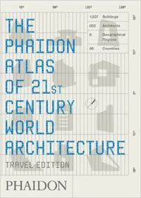 Phaidon Atlas of 21st Century World Architecture (mini edycja)