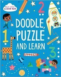 Start Little Learn Big Doodle, Puzzle and Learn
