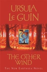 TThe Other Wind by Ursula K. Le Guin