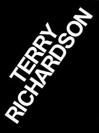 Terry Richardson Vol. 1: Portraits; Vol. 2: Fashion
