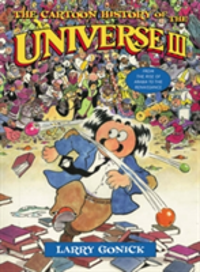 The Cartoon History of the Universe III From the Rise of Arabia to the Renaissance