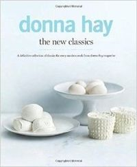 The New Classics A Definitive Collection of Classics for Every Modern Cook