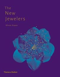 The New Jewelers: Desirable | Collectable | Contemporary