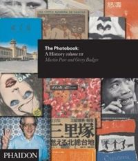 The Photobook: A History Volume III