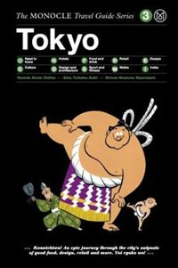 Tokyo (Monocle Travel Guides)
