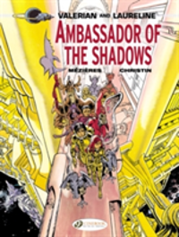 Valerian:  Ambassador of the Shadows