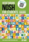 Vegetarian Nosh for Students A Fun Student Cookbook  - Photo with Every Recipe - Vegetarian Society Approved