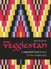 Veggiestan A Vegetable Lover's Tour of the Middle East