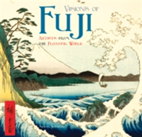 Visions of Fuji Artists from the Floating World