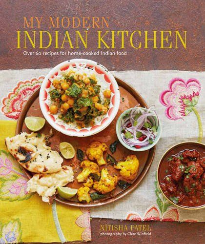 My modern indian kitchen over 60 recipes for home cooked indian food recipes for home cooked indian food click to zoom forumfinder Image collections