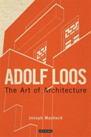 Adolf Loos The Art of Architecture